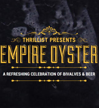 Thrillist Empire Oyster